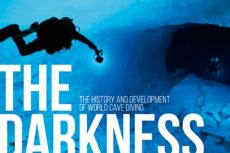 The Darkness Beckons, cave exploration, history of world cave diving, Martyn Farr, Bill Stone, 2018 Sports Book Awards, Vertebrate Publishing, Rosemary E Lunn, Roz Lunn, X-Ray Mag, XRay Magazine, cave diving news, scuba diving news
